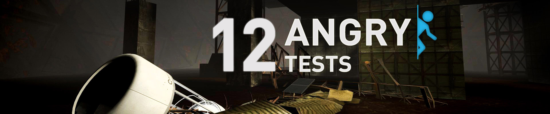 12 Angry Tests Slider